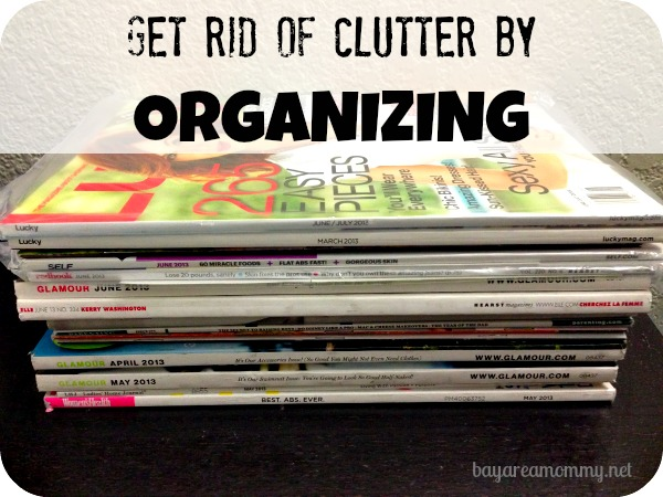 Get rid of clutter by organizing