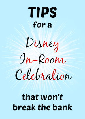 Disney In Room Celebration