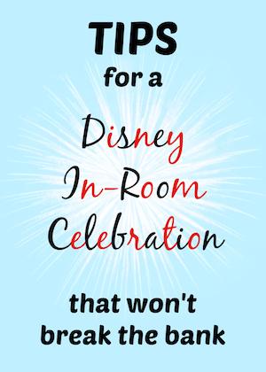 Disney In Room Celebration