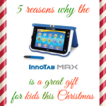 5 Reasons Why The Innotab MAX Is A Great Holiday Gift
