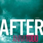 Check Out Wattpad and Anna Todd's After #AfterSaga