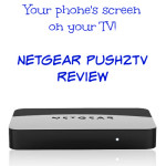 See Your Phone's Screen On Your TV Using NETGEAR Push2TV!