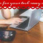 Gifts for Your Tech Savvy Mom